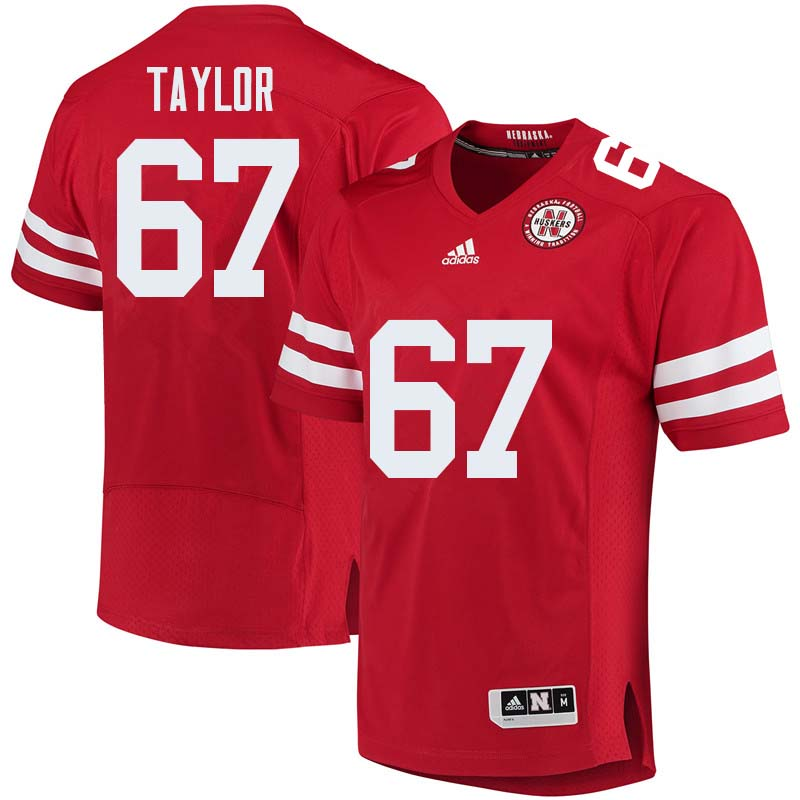 Men #67 Aaron Taylor Nebraska Cornhuskers College Football Jerseys Sale-Red