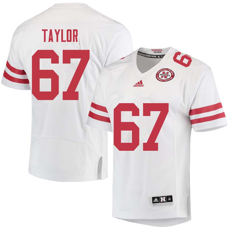 Men #67 Aaron Taylor Nebraska Cornhuskers College Football Jerseys Sale-White
