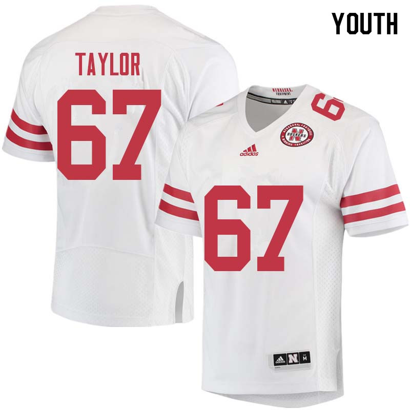 Youth #67 Aaron Taylor Nebraska Cornhuskers College Football Jerseys Sale-White